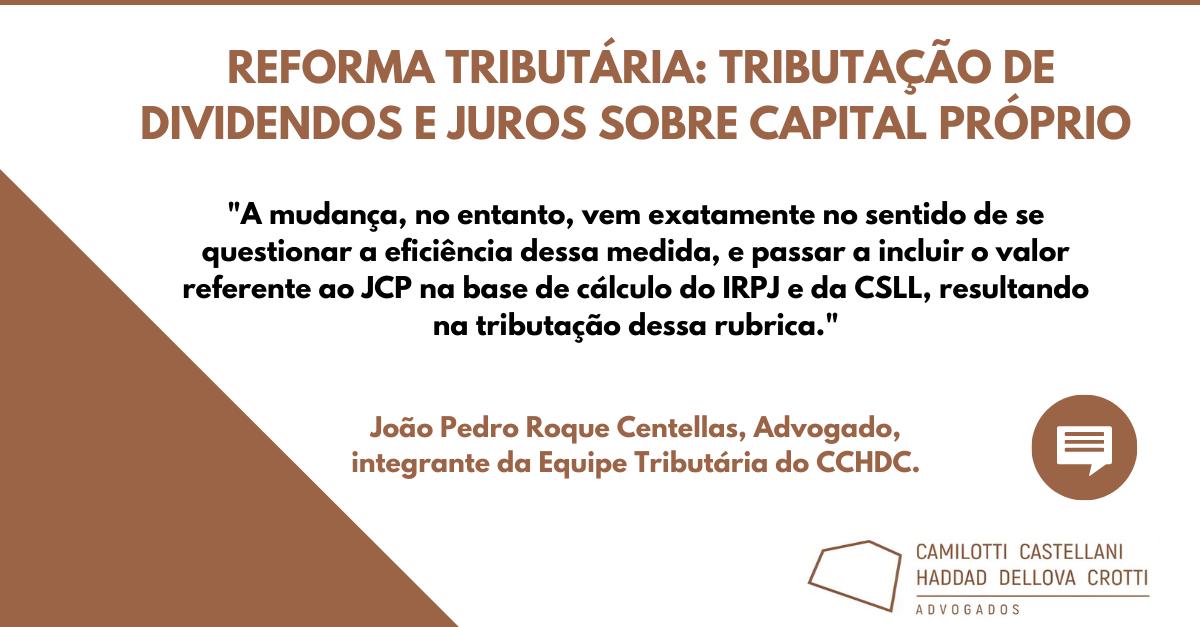 Reforma Tributária: Tributação de Dividendos e Juros sobre Capital Próprio